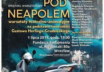 """Spektakl warsztatowy: """"Pod Neapolem"""""""